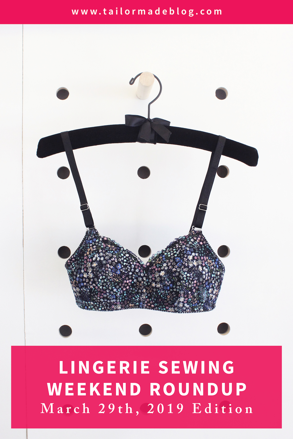 Lingerie Sewing Weekend Roundup